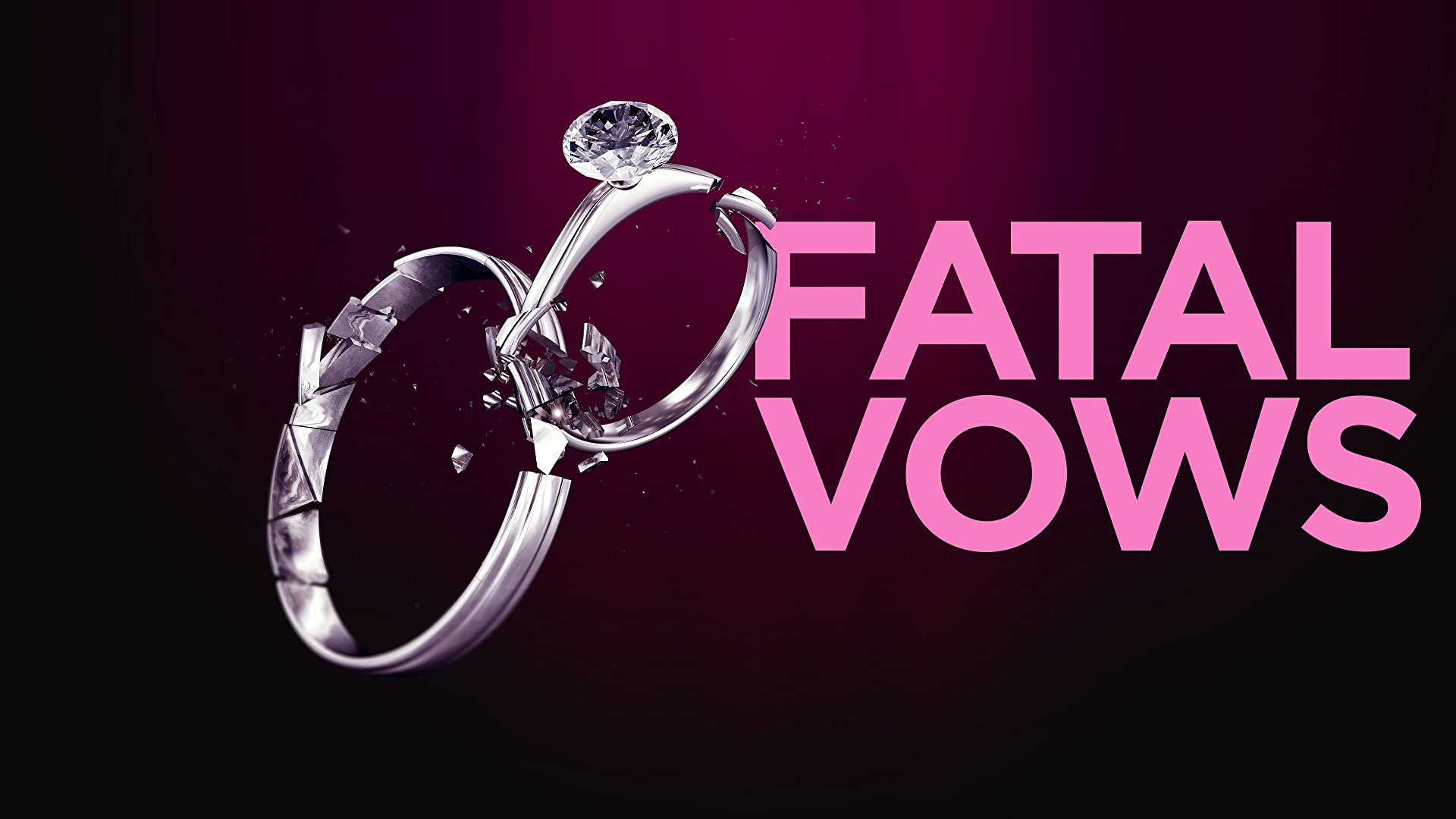 Fatal Vows - Season 1