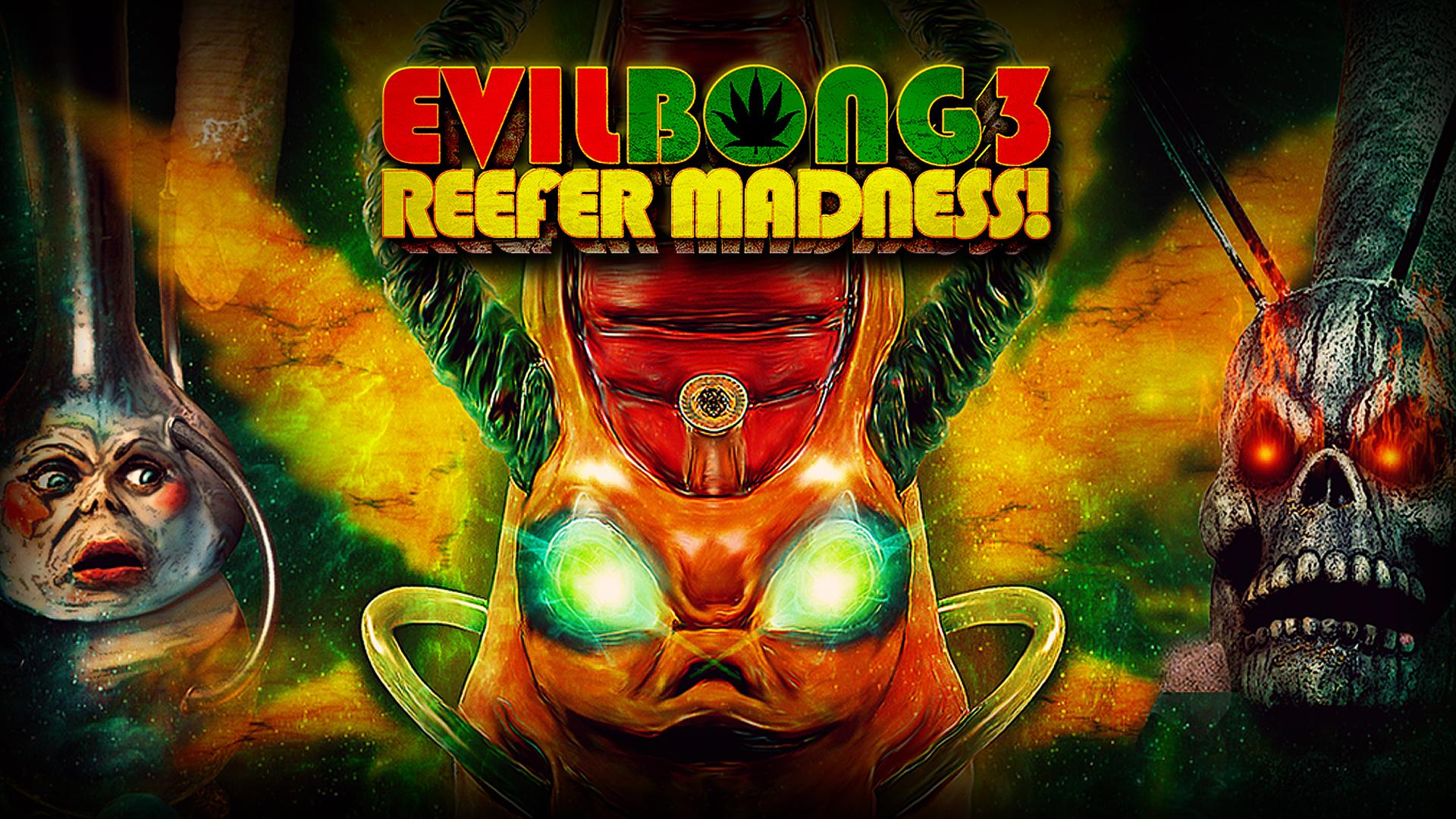 Evil Bong 3: Reefer Madness