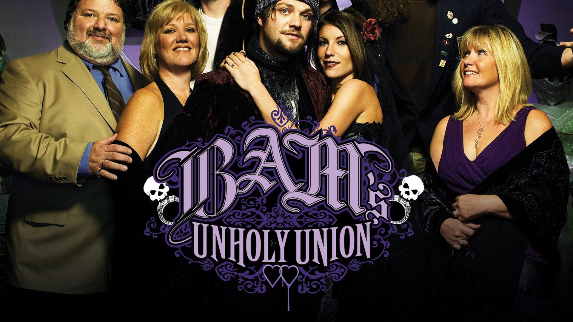 Bam's Unholy Union Season 1