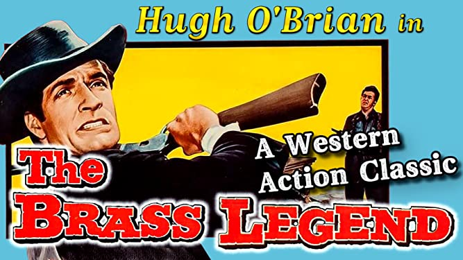 """Hugh O'Brian in """"The Brass Legend"""" - A Western Action Classic"""