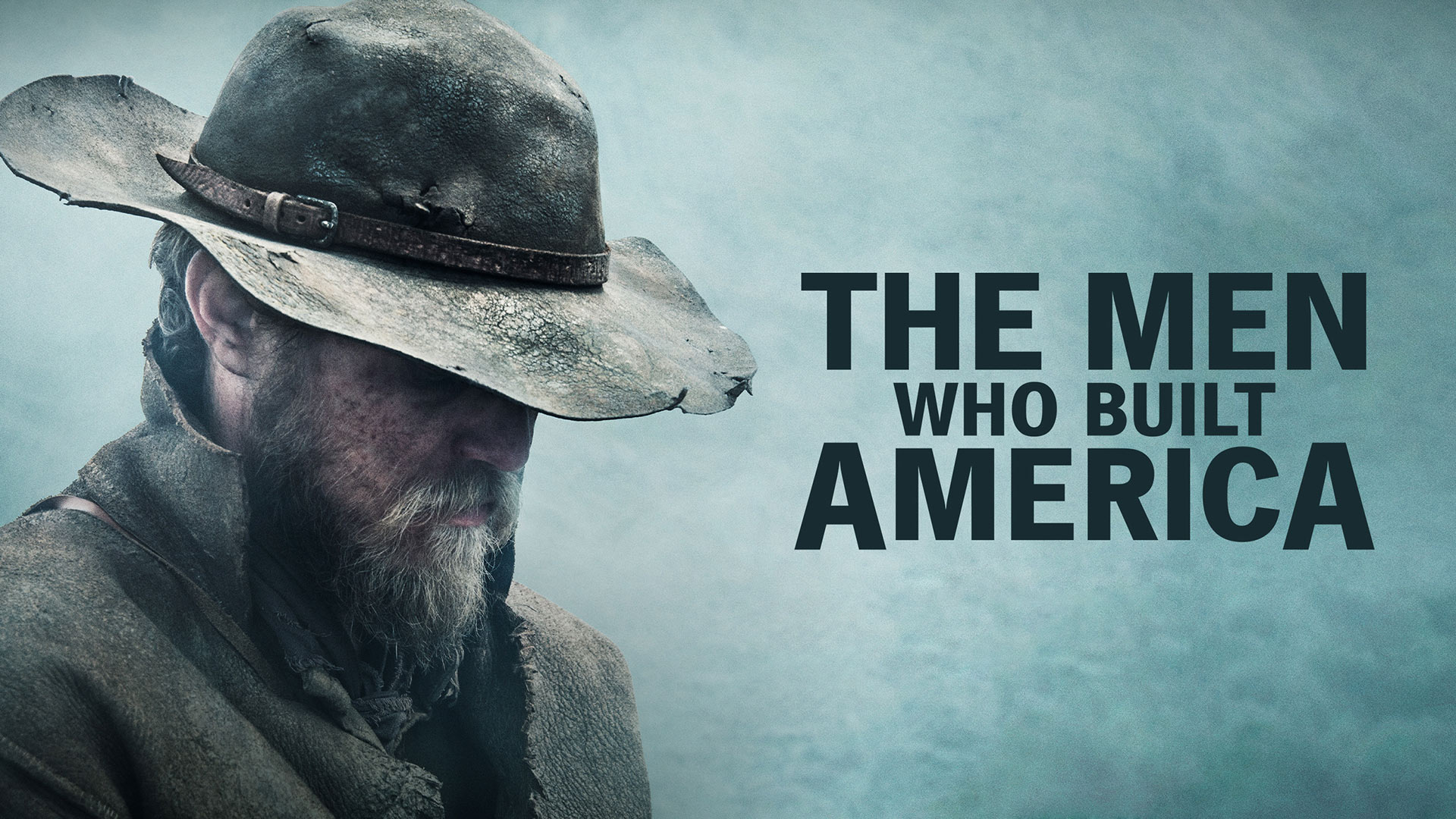 The Men Who Built America: Frontiersmen Season 1