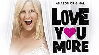 Love You More - Season 1