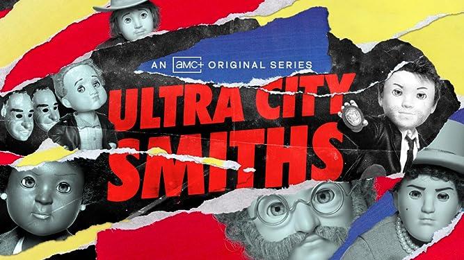 Ultra City Smiths, Season 1
