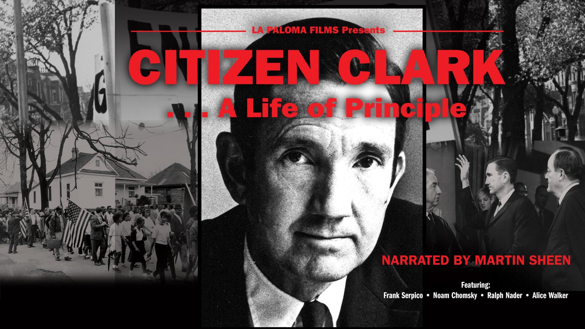 Citizen Clark: A Life of Principle