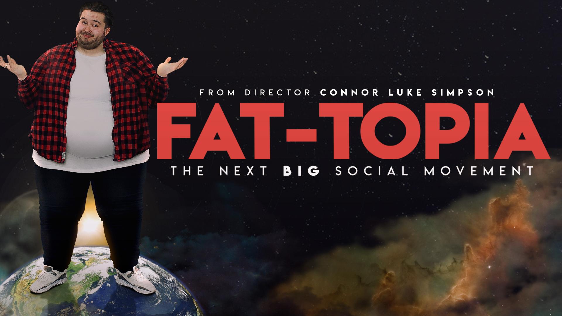 Fat-Topia