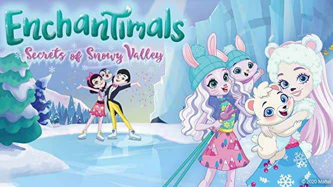 Enchantimals Secrets of Snowy Valley