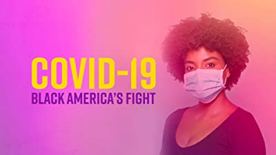 BET News & Facebook Present COVID-19: BLACK AMERICA'S FIGHT