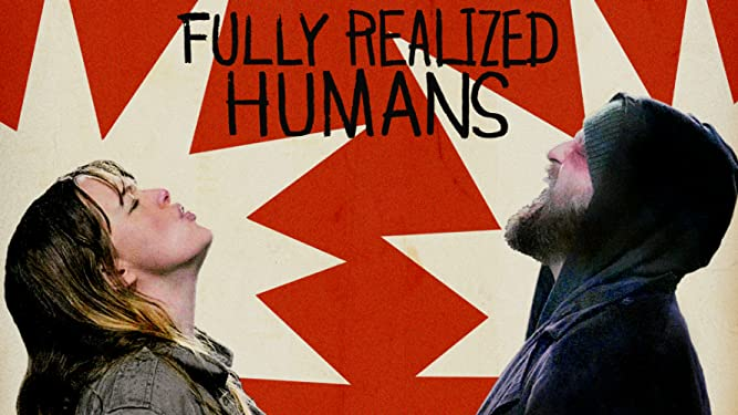 Fully Realized Humans