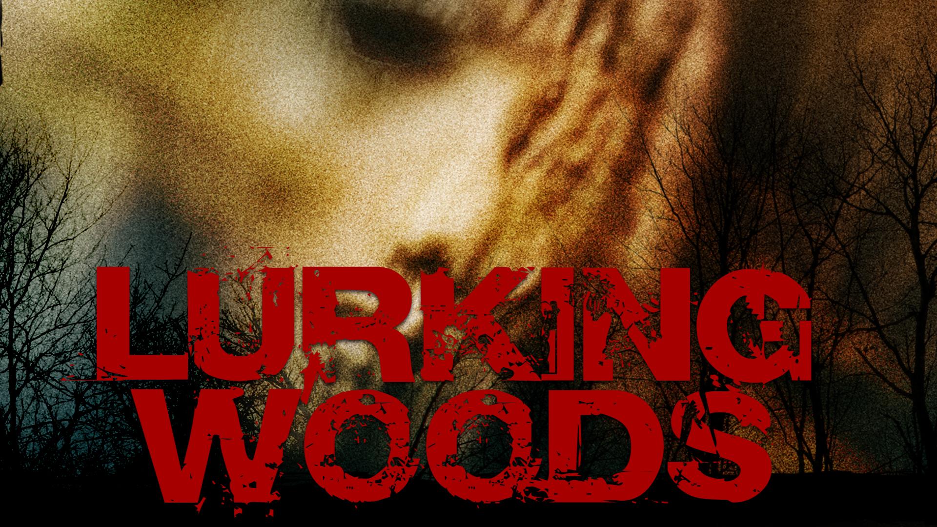 Lurking Woods