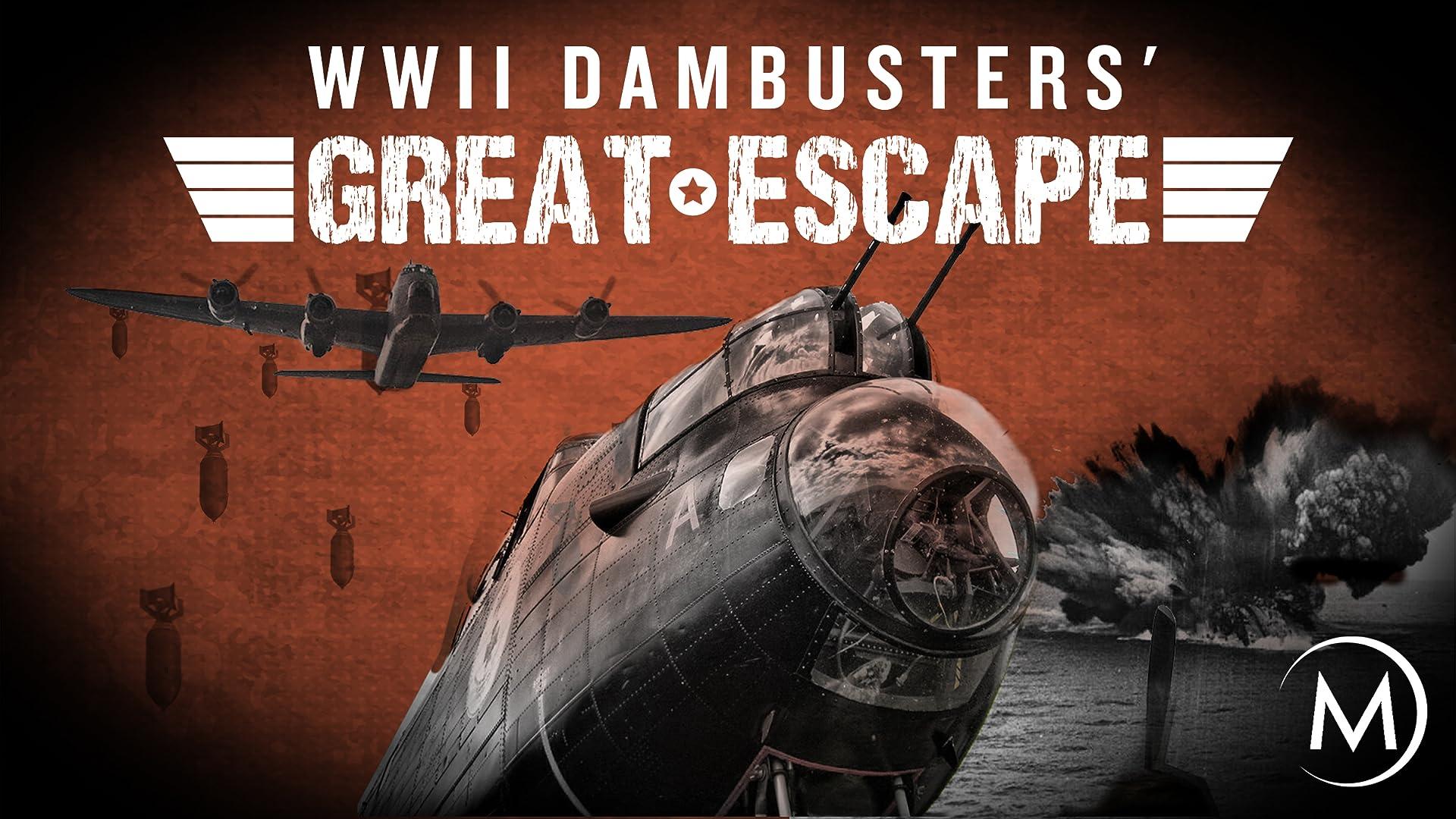 Dambusters' Great Escape