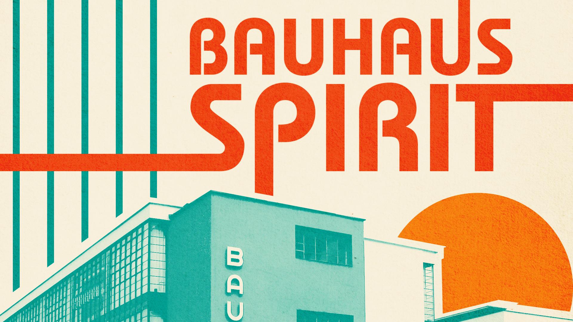 Bauhaus Spirit