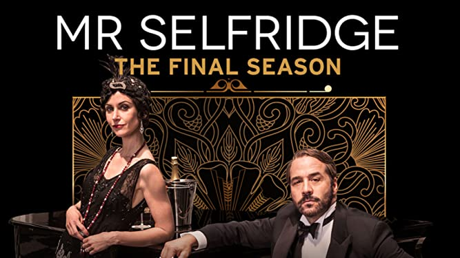 Mr. Selfridge The Final Season