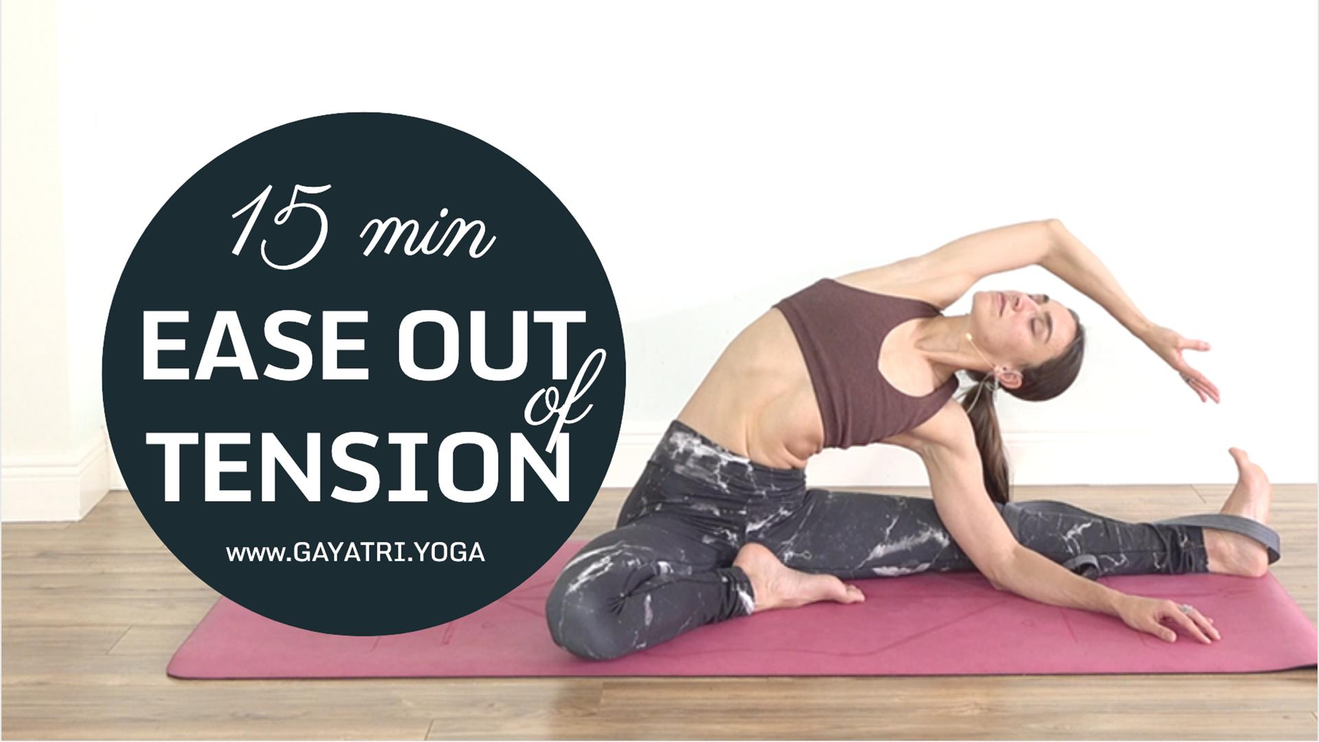 15 Min Ease Out Of Tension - Lower Back & Hips Yoga Flow | Gayatri Yoga
