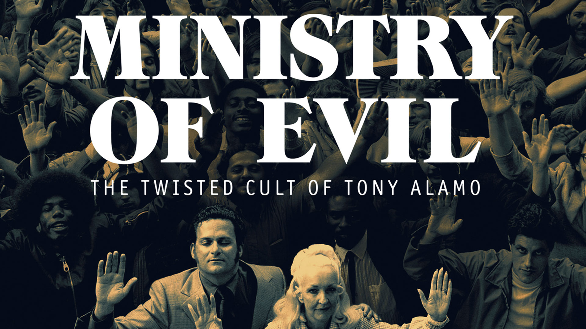 Ministry of Evil: The Twisted Cult of Tony Alamo