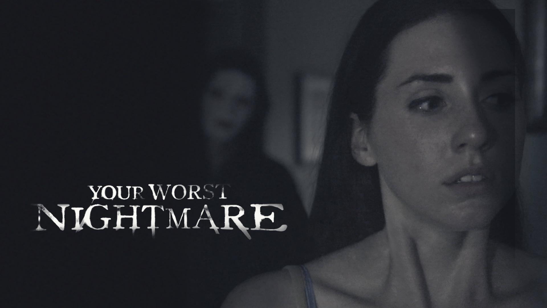 Your Worst Nightmare - Season 1