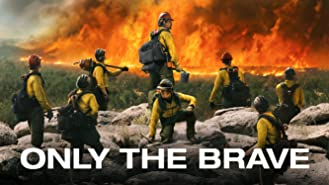 Only The Brave (4K UHD)