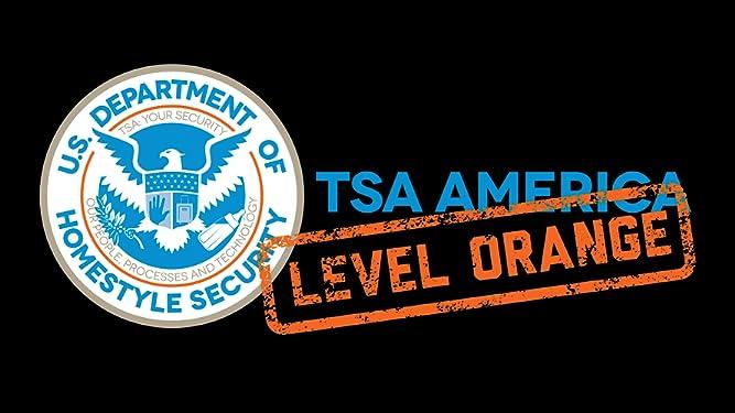TSA America: Level Orange