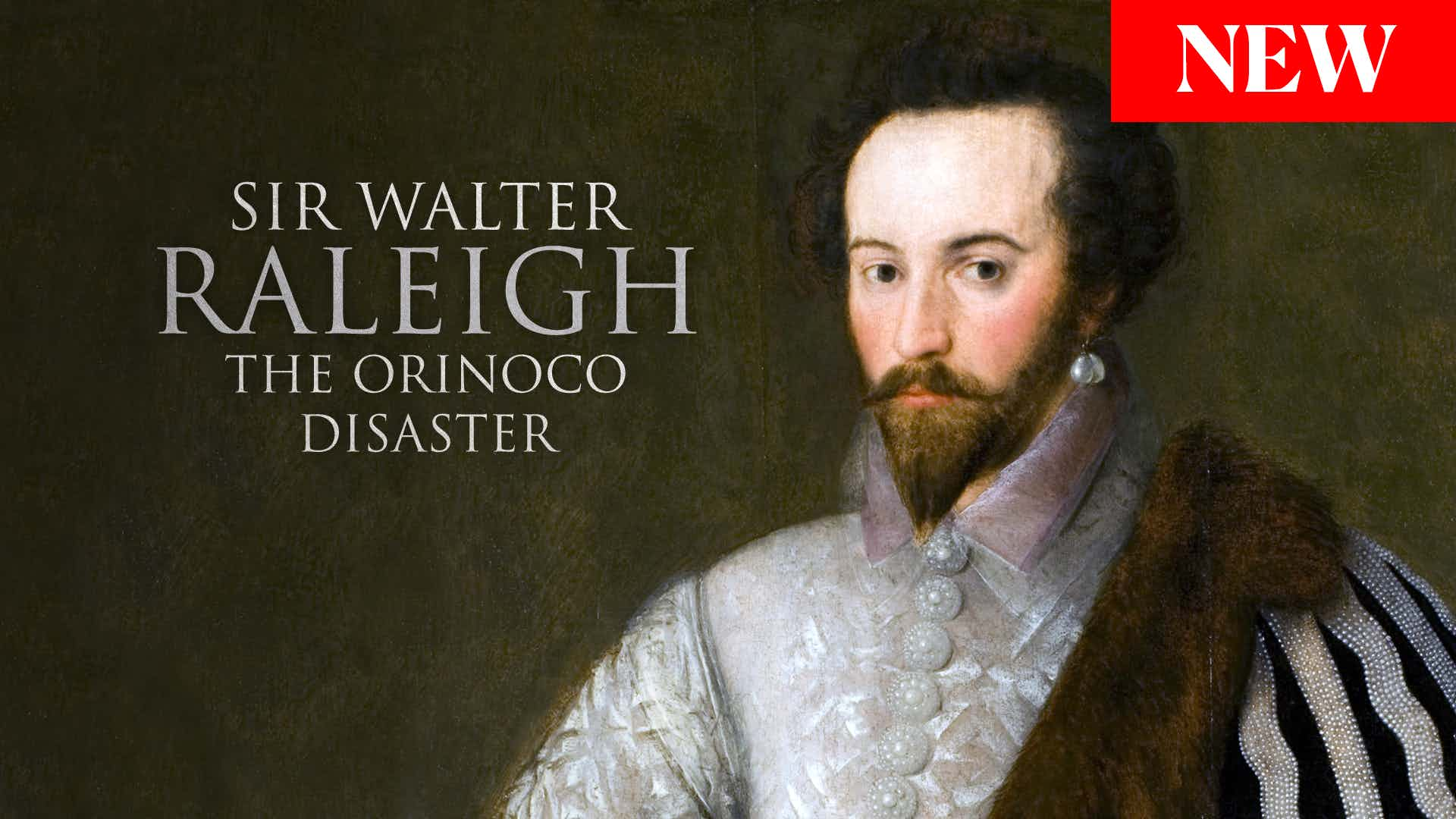 Sir Walter Raleigh and the Orinoco disaster