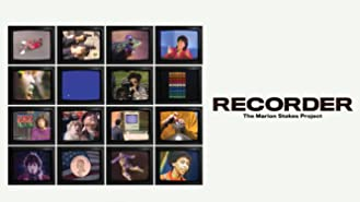 Recorder: The Marion Stokes Project