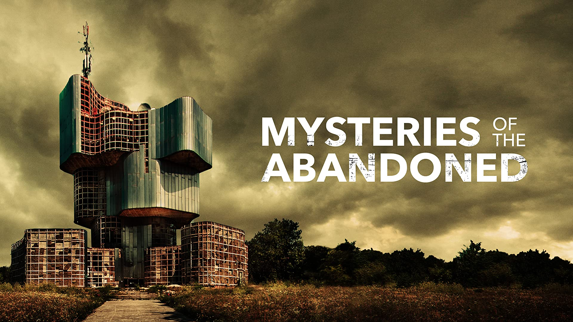 Mysteries of the Abandoned - Season 1