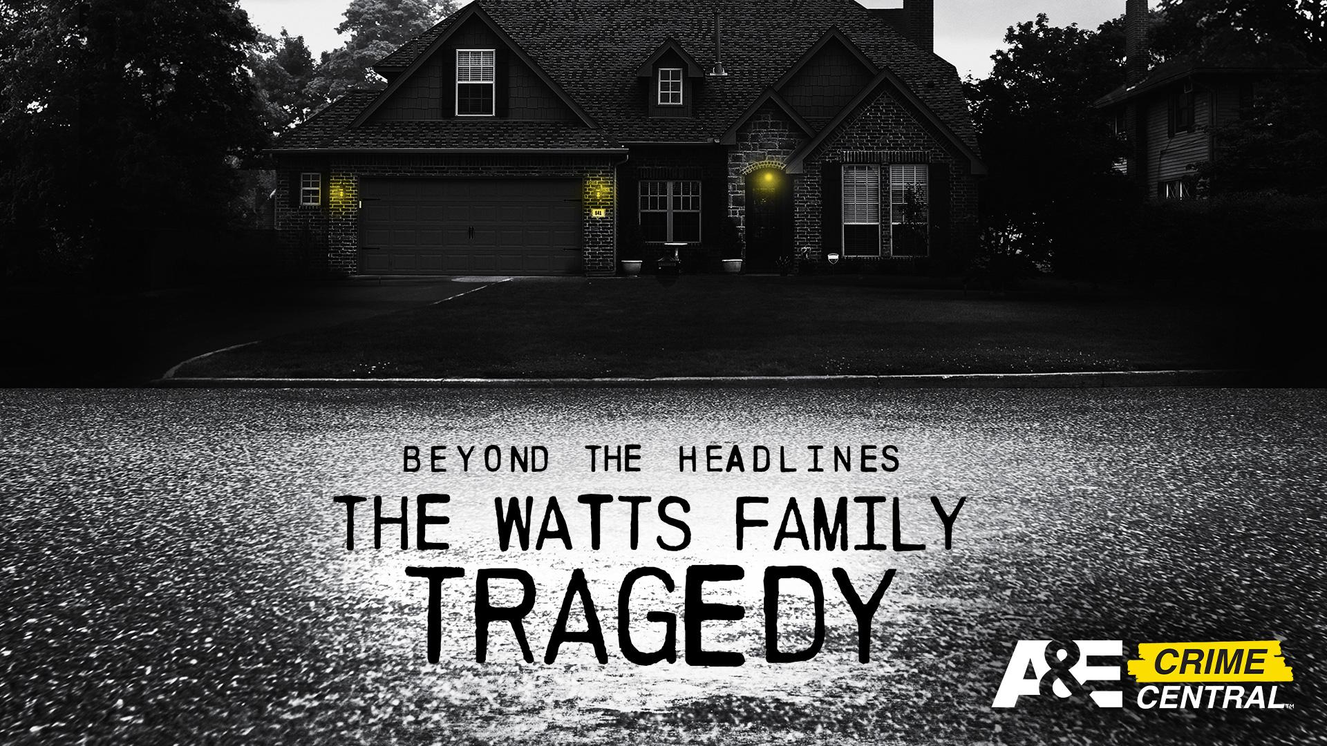 Beyond the Headlines: Watts Family