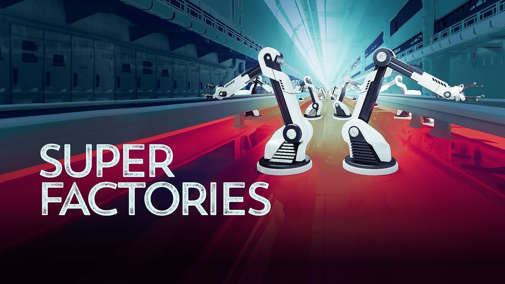 Super Factories - Season 1