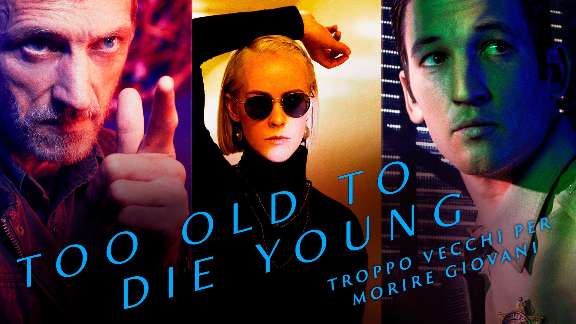 Troppo vecchi per morire giovani - Stagione 1