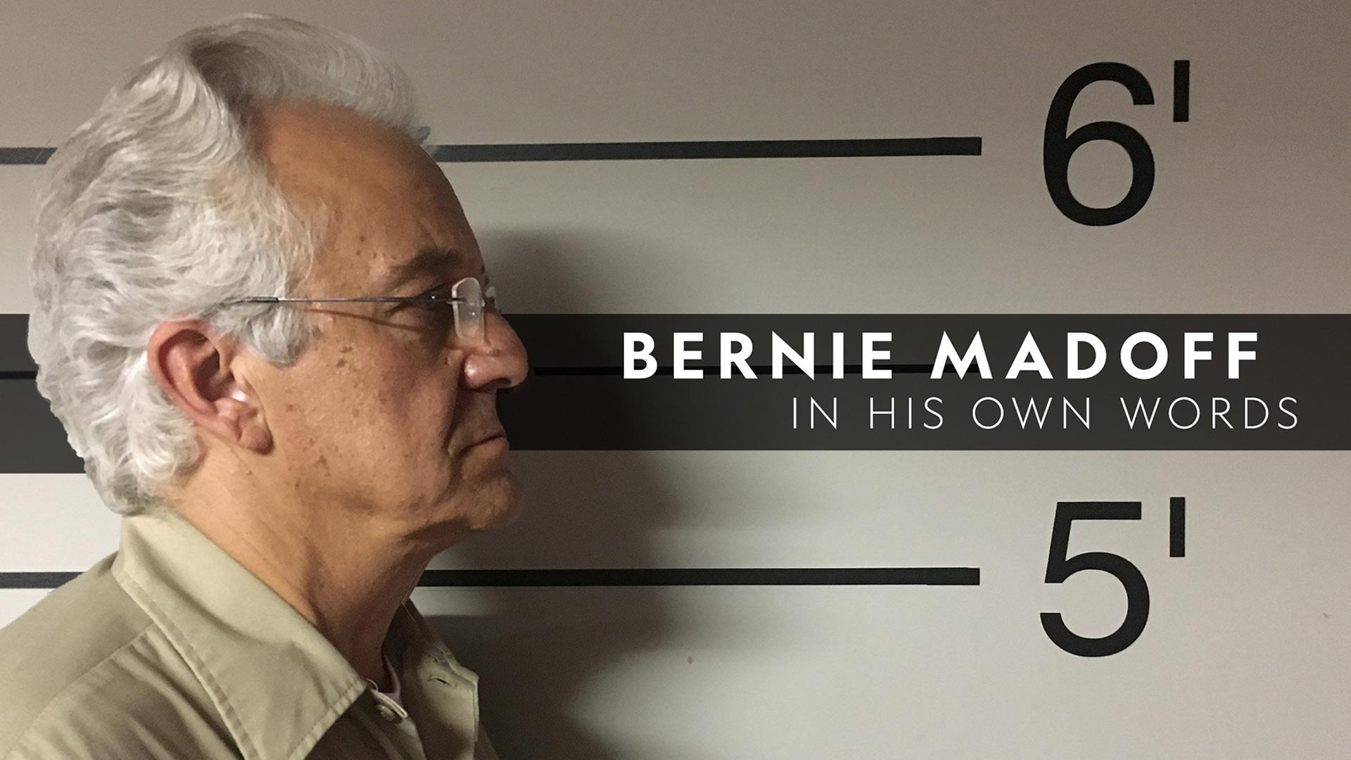 Bernie Madoff In His Own Words