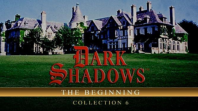 Dark Shadows: The Beginning