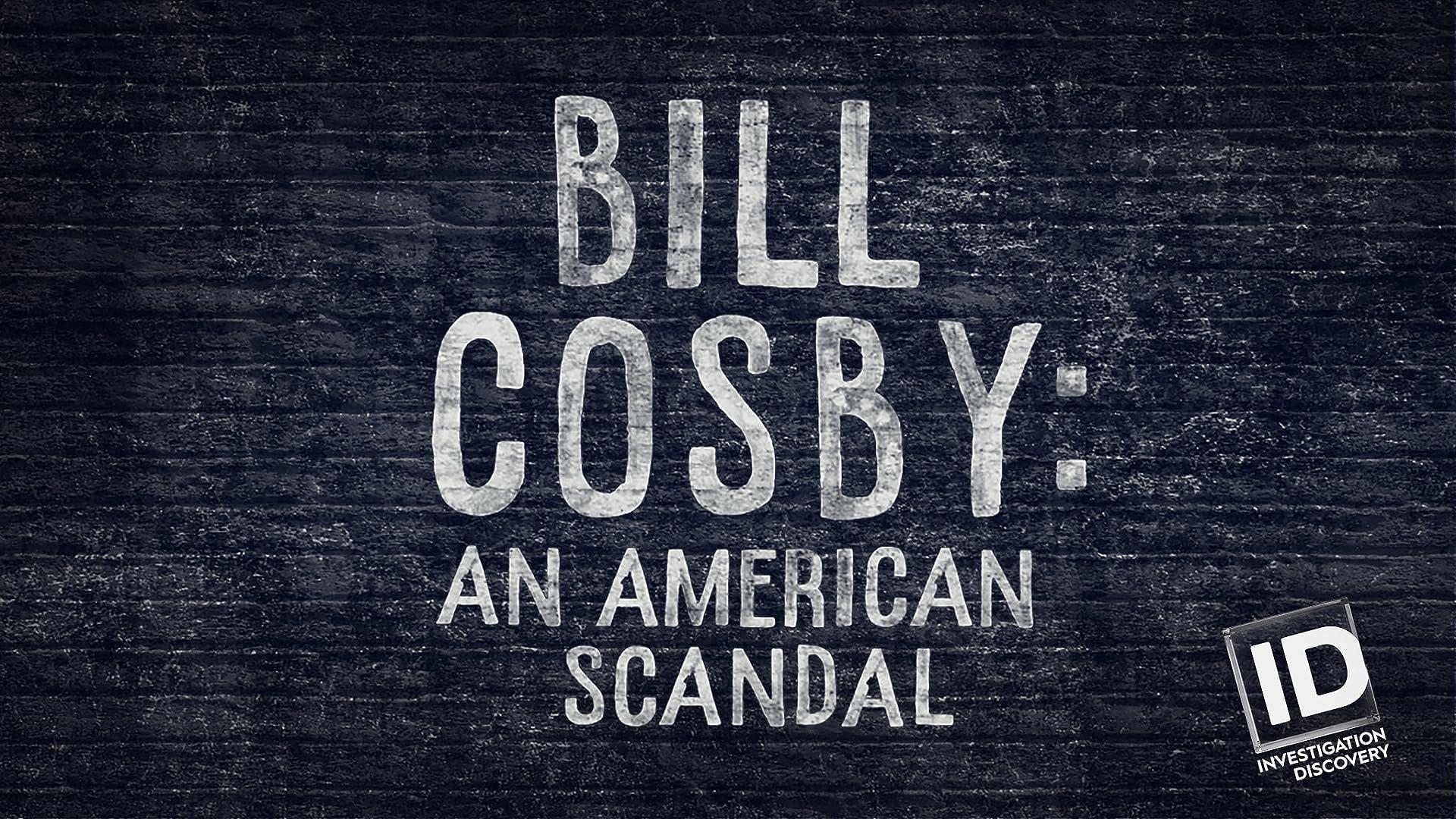 Bill Cosby: An American Scandal - Season 1