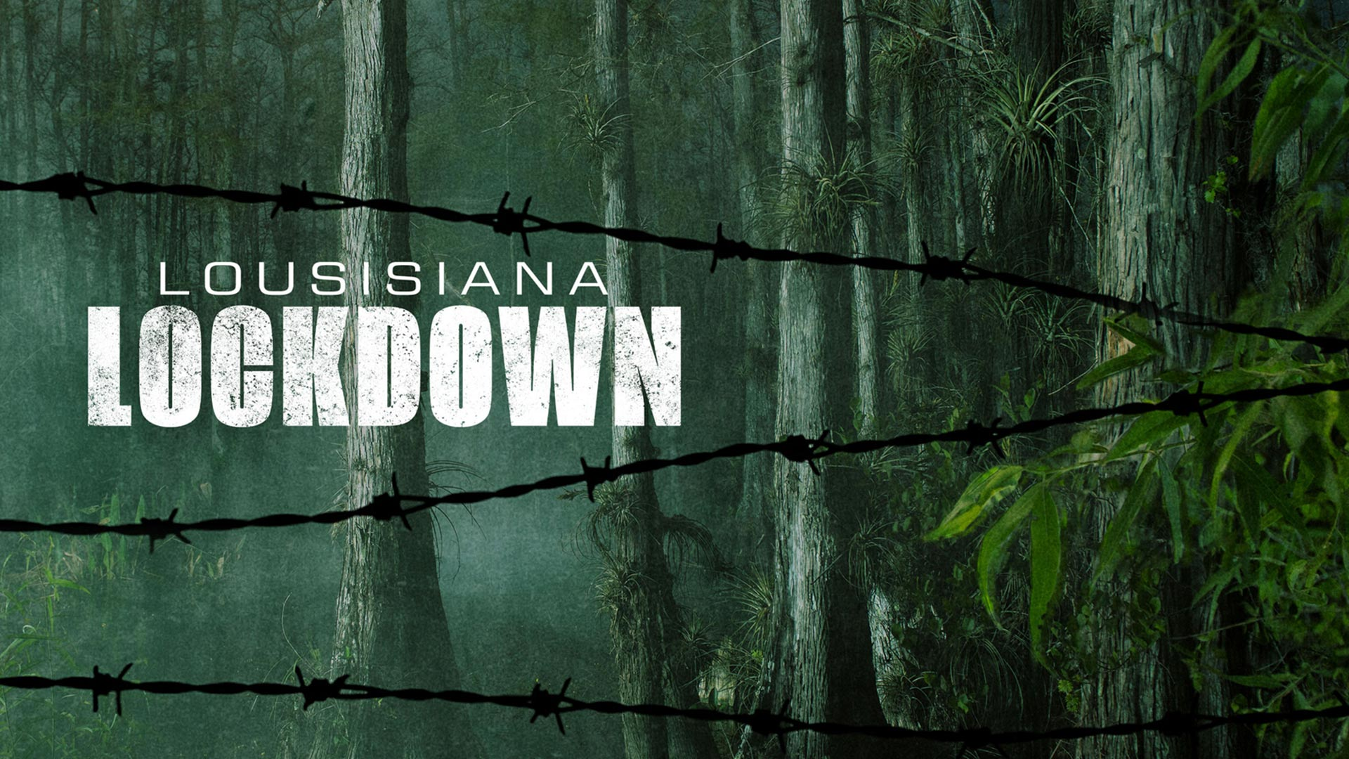 Louisiana Lockdown - Season 1
