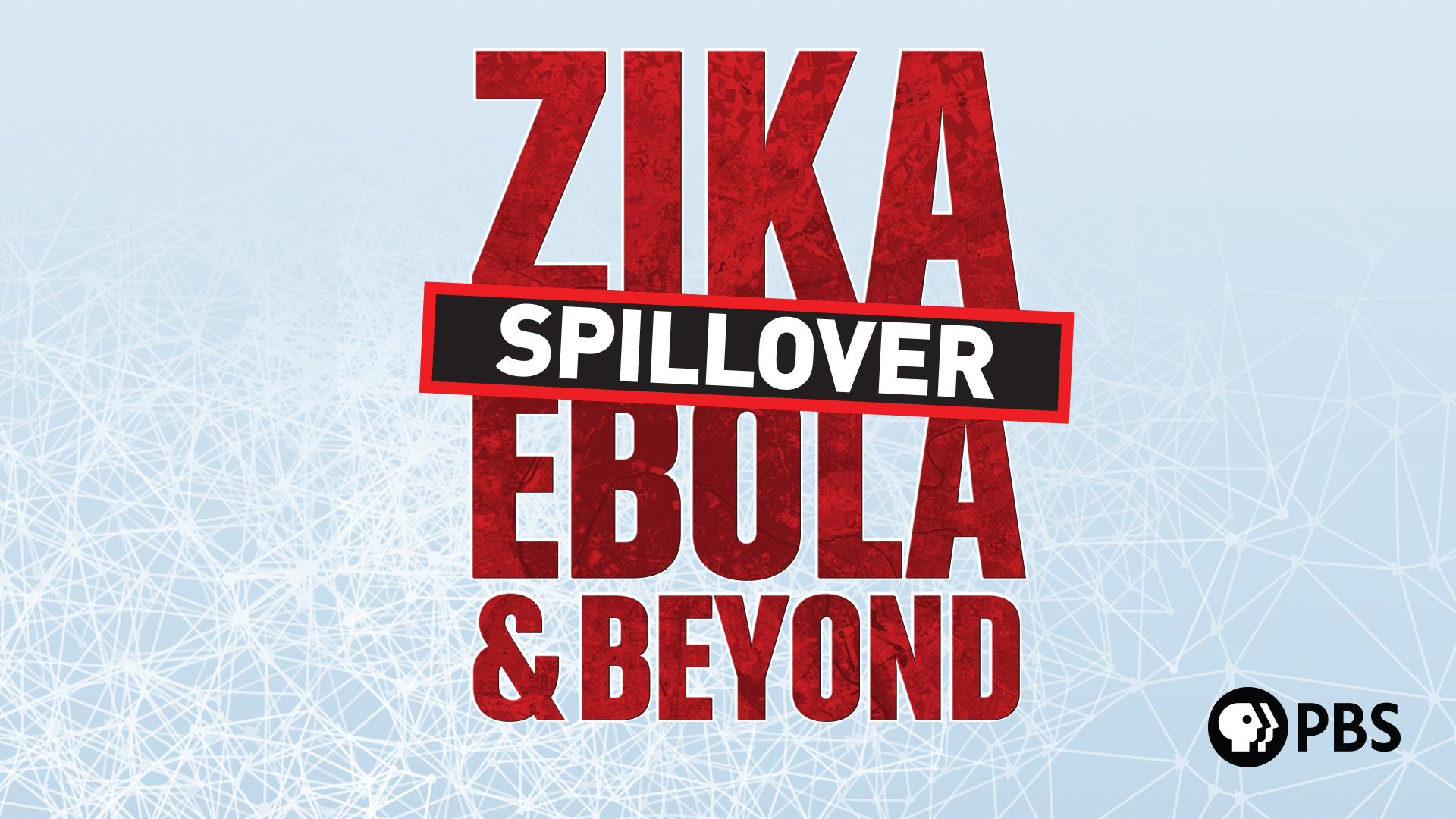 Spillover- Zika, Ebola & Beyond: Season 1