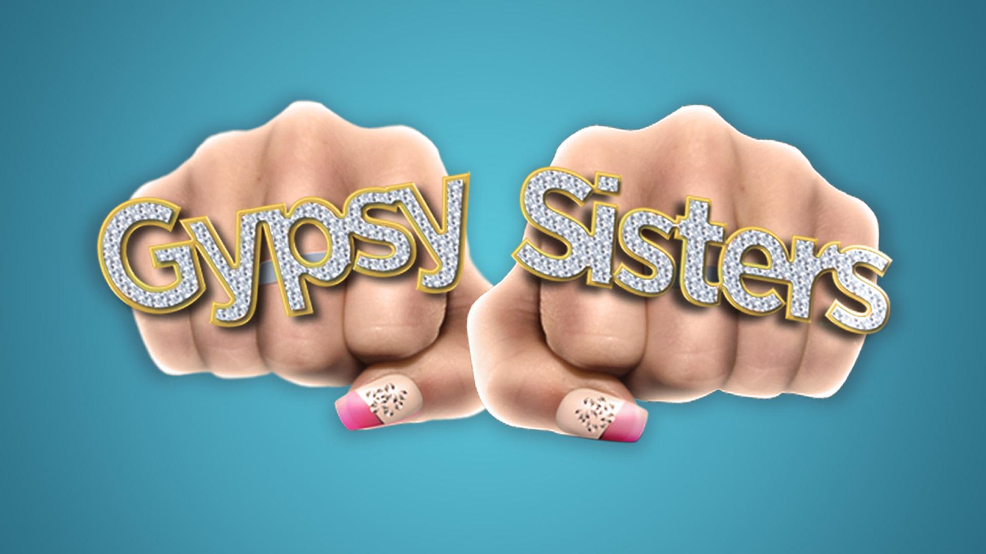 Gypsy Sisters - Season 1