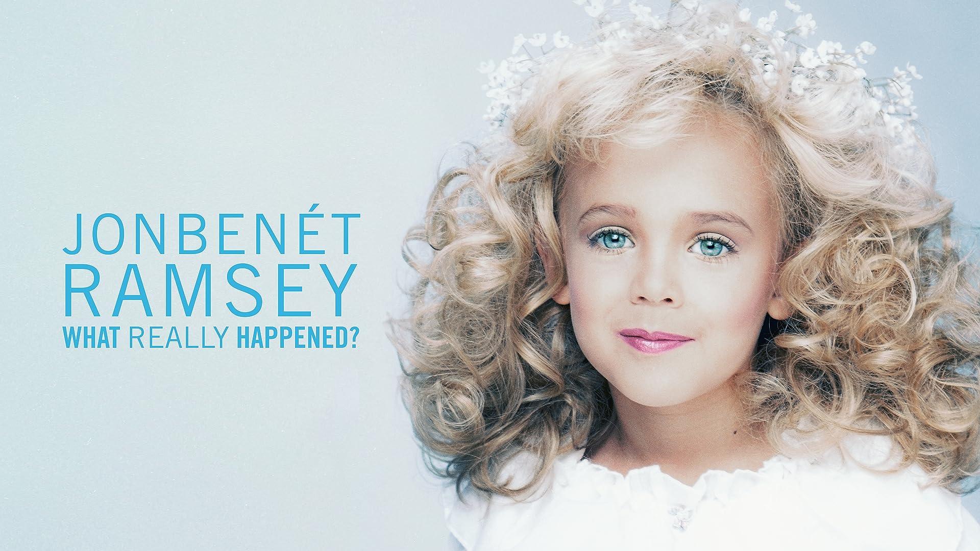 JonBenet Ramsey: What Really Happened? - Season 1