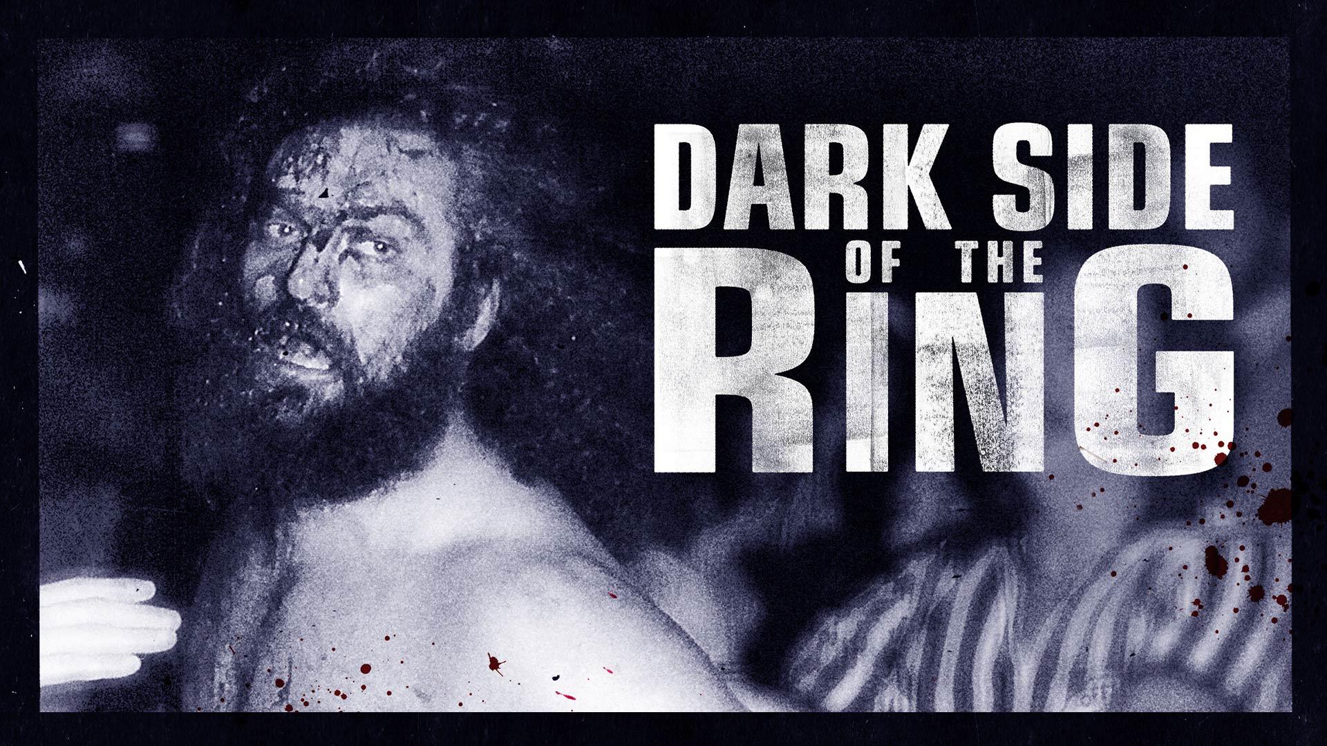 DARK SIDE OF THE RING Season 1