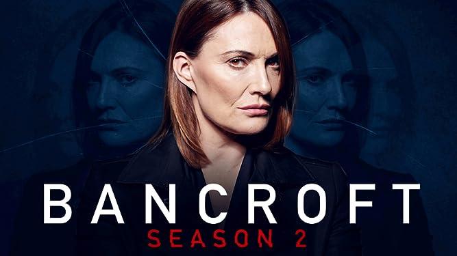 Bancroft, Season 2