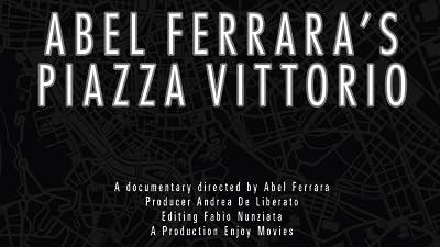 Abel Ferrara's Piazza Vittorio