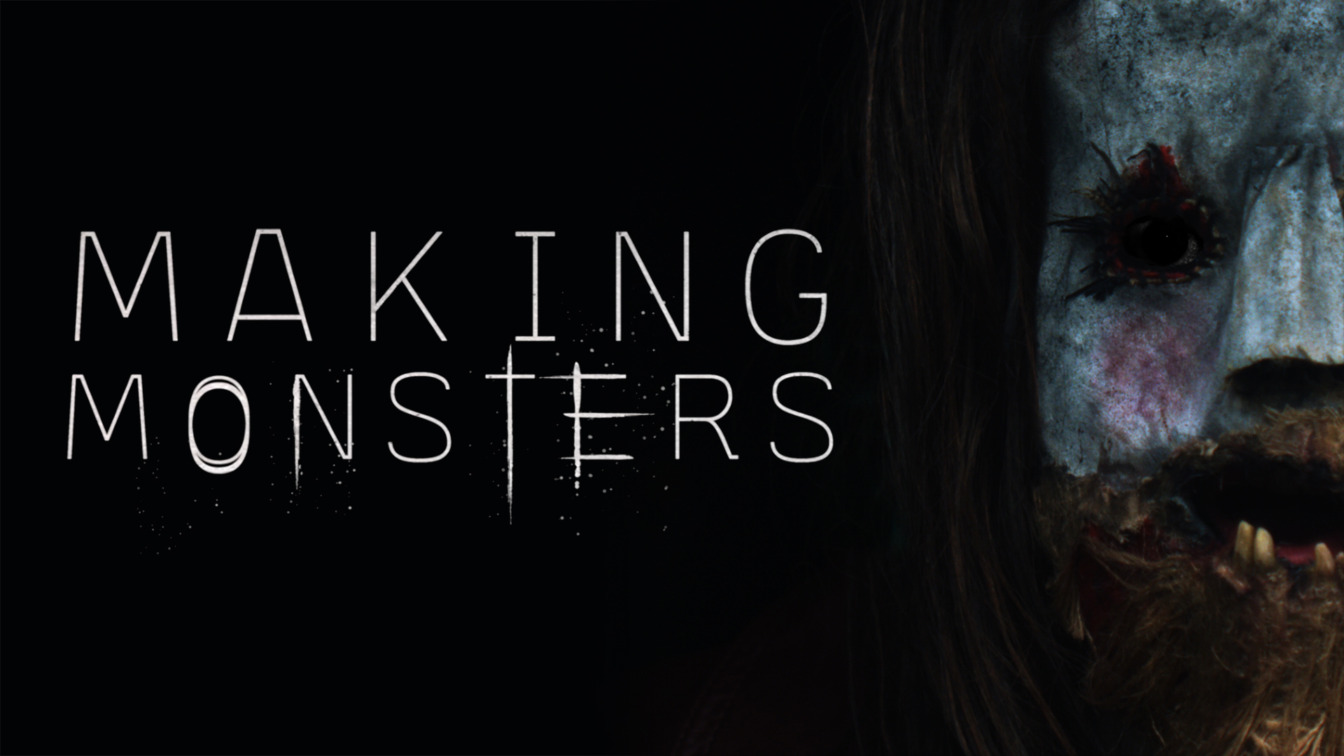 Making Monsters