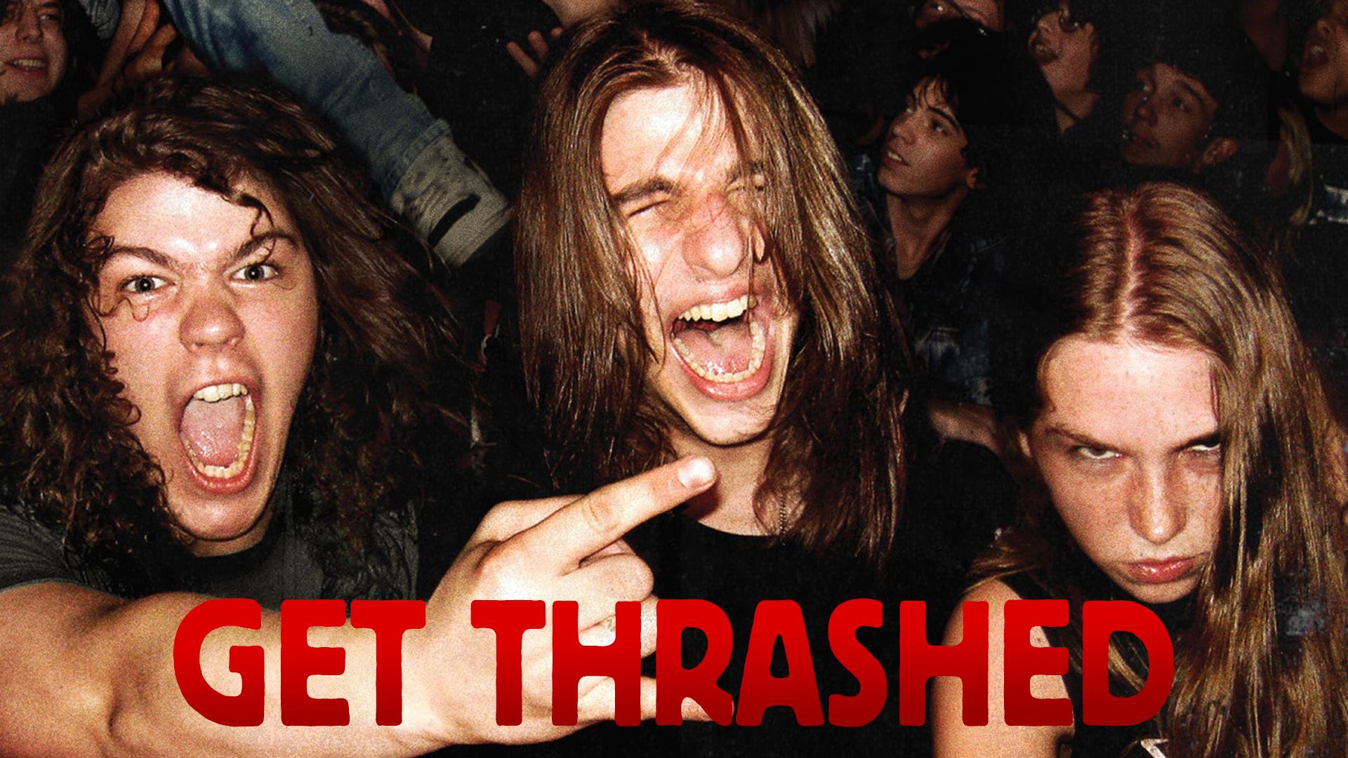 Get Thrashed! The Story Of Thrash Metal