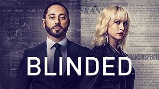 Blinded Season 1