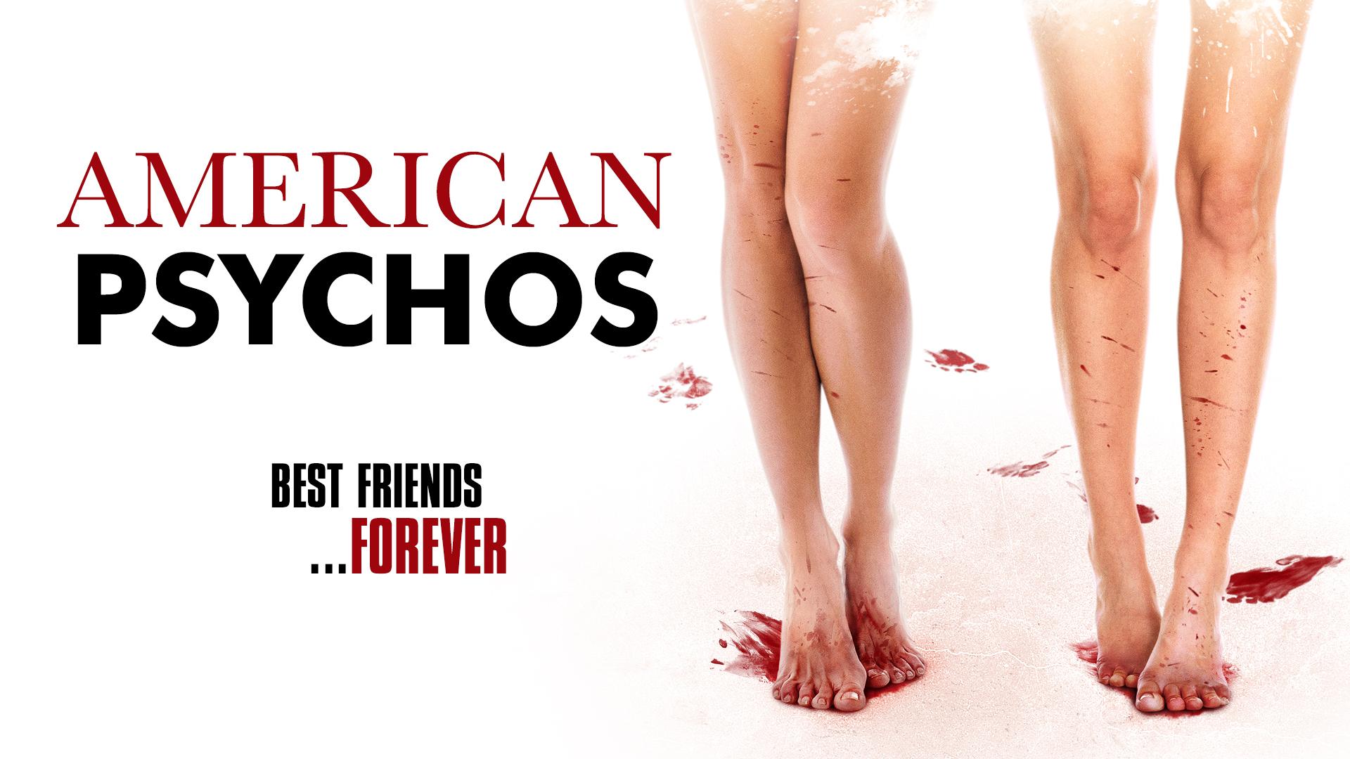 American Psychos
