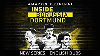 Inside Borussia Dortmund - Season 1 [English Dubbed]