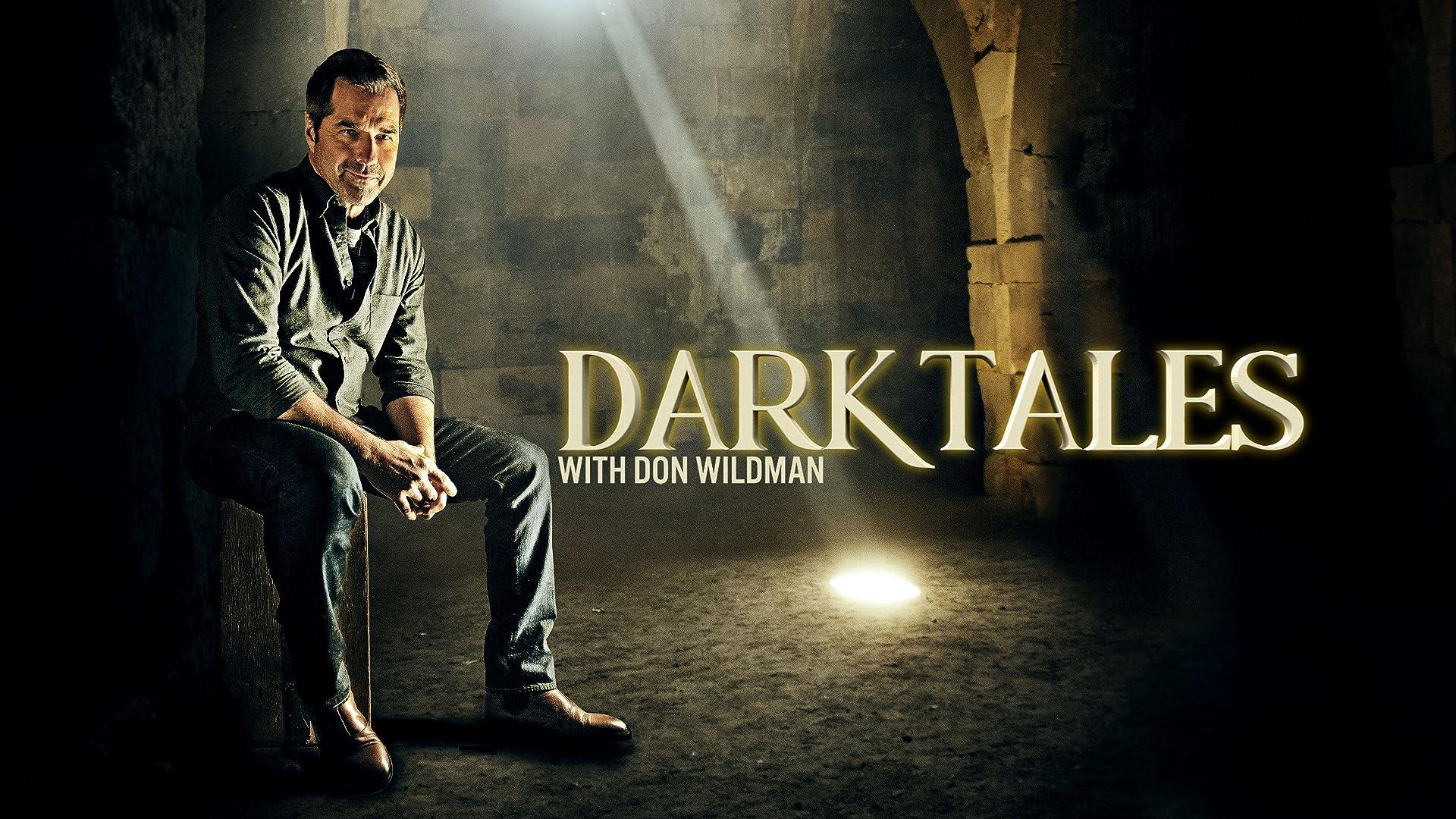 Dark Tales with Don Wildman - Season 1