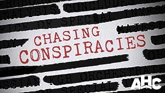 Chasing Conspiracies