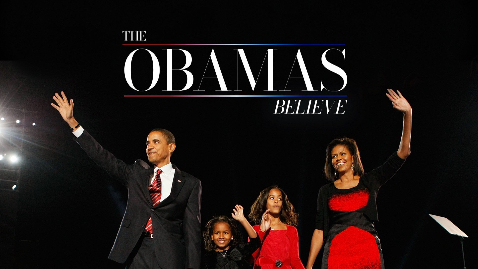 The Obamas: Believe
