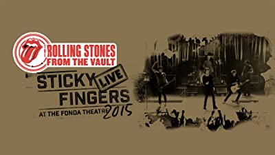 Rolling Stones - Sticky Fingers Live At The Fonda Theatre 2015