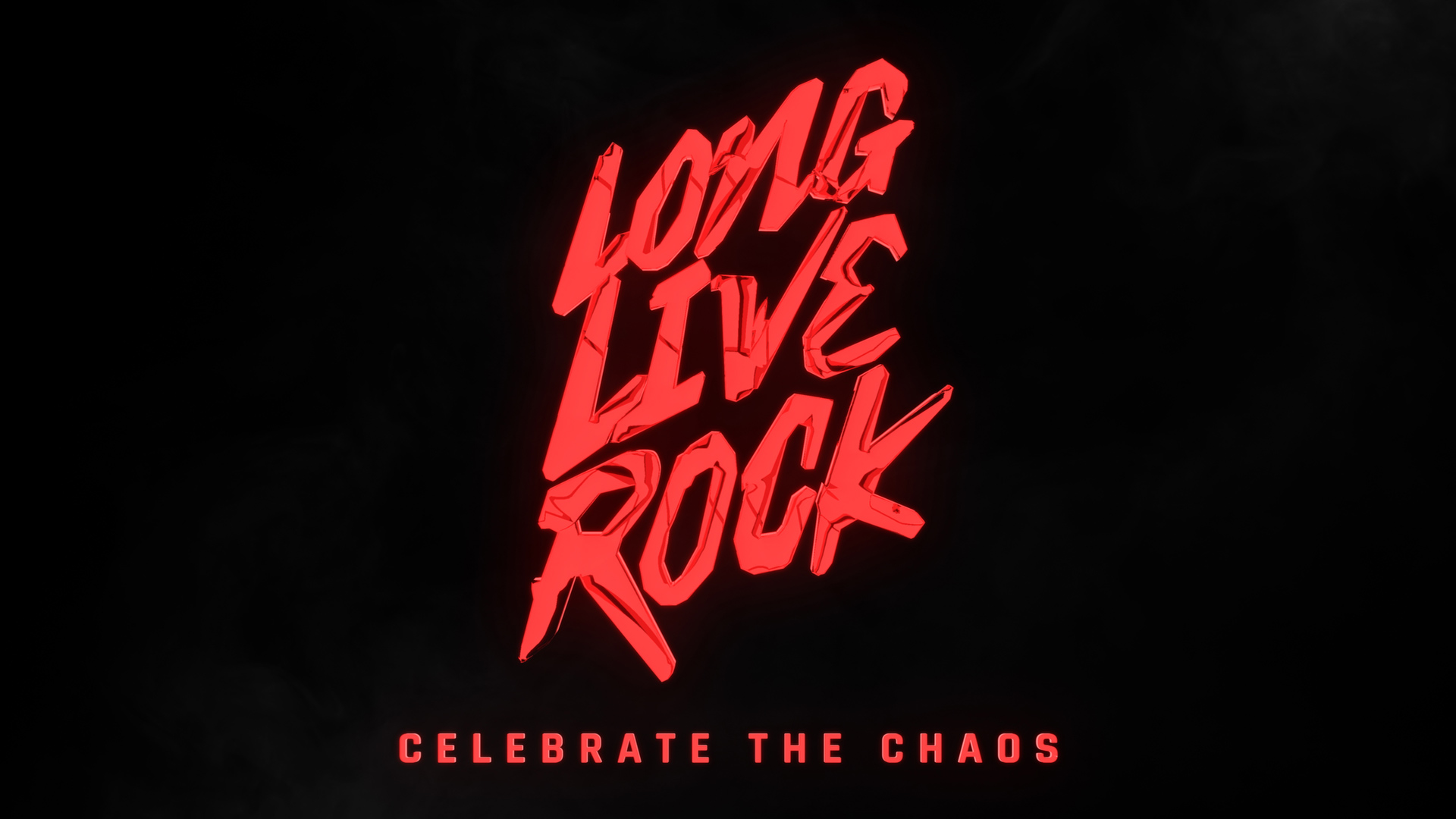 Long Live Rock...Celebrate the Chaos