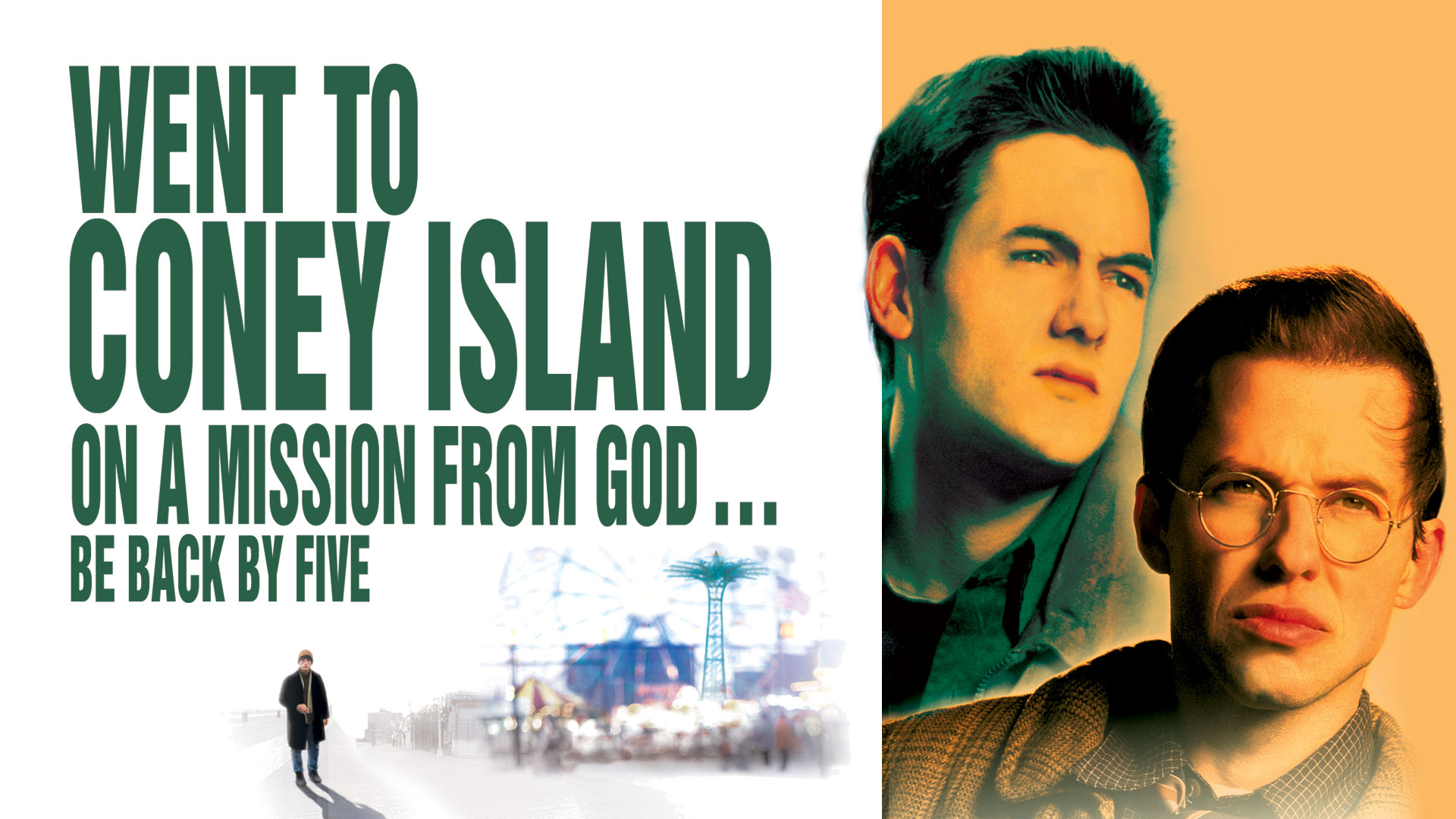 Went To Coney Island On A Mission From God. Be Back By Five