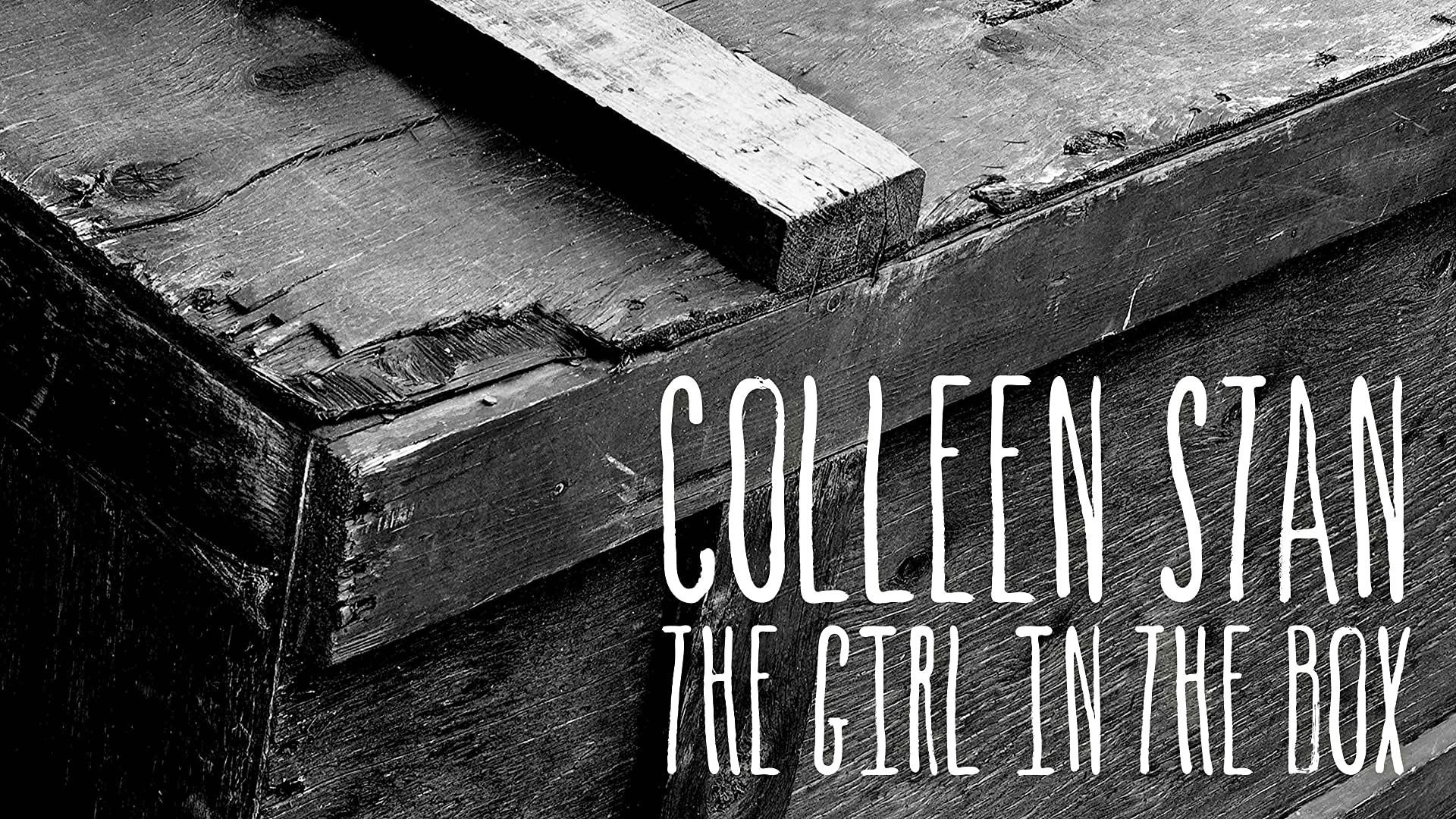 Colleen Stan: Girl in the Box, Pt 2 HD