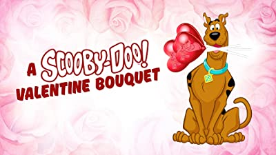 """A Scooby-Doo Valentine """"Bouquet"""""""